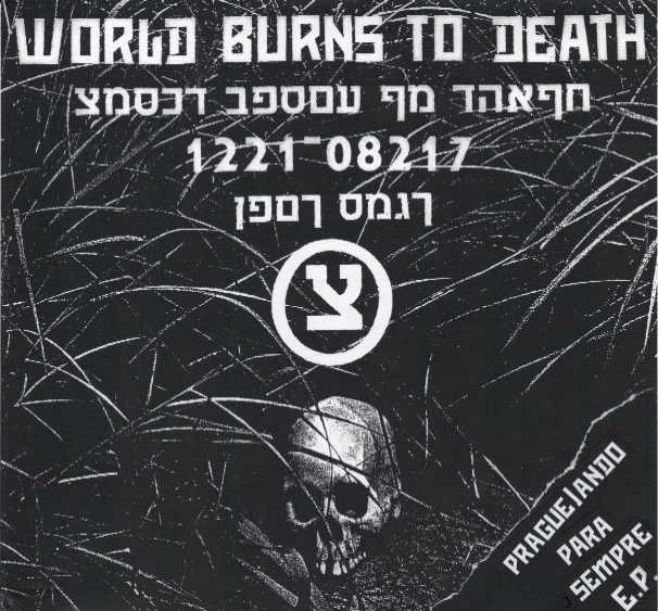 WORLD BURNS TO DEATH / SICK TERROR split EP